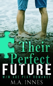 Their Perfect Future by MA Innes - Gay Romance Age Play Ebook Cover