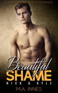 Beautiful Shame Nick and Kyle by MA Innes - Gay Romance Ebook Cover