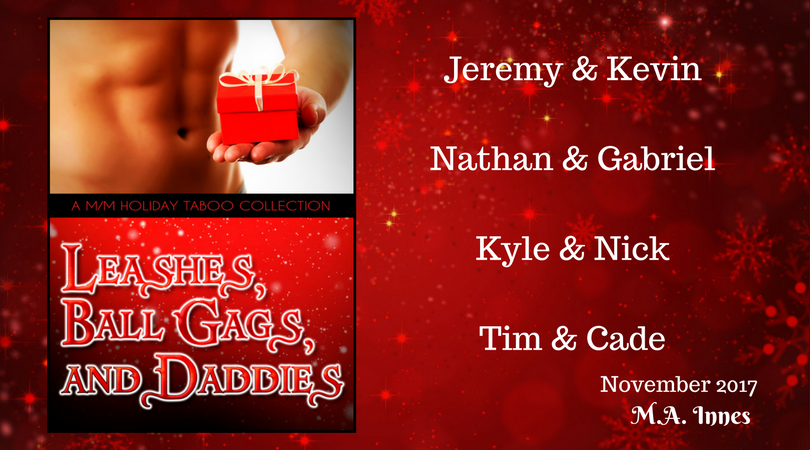 Leashes, Ball Gags and Daddies by MA Innes - Gay Romance Ebook Short Story Collection Cover