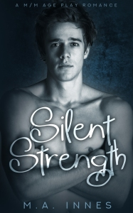 Silent Strength by MA Innes - Gay Romance Age Play Ebook Cover