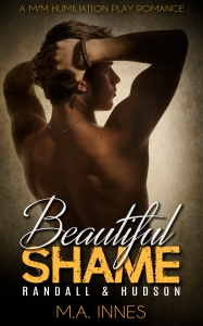 Beautiful Shame Randall and Hudson by MA Innes - Gay Romance Ebook Cover